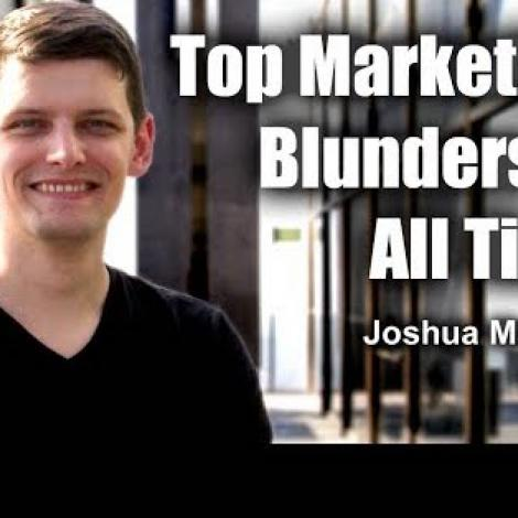Top Marketing Blunders of All Time with Joshua Maddux