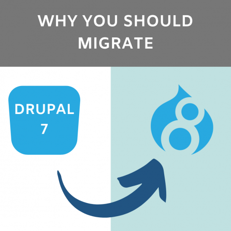 Why You Should Migrate from Drupal 7 to Drupal 8